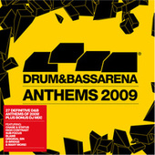 Drum&BassArena Anthems 2009 by Various Artists