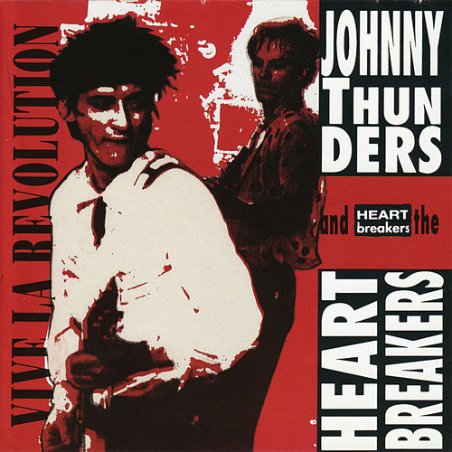 Play & Download Vive la Revolution by Johnny Thunders | Napster