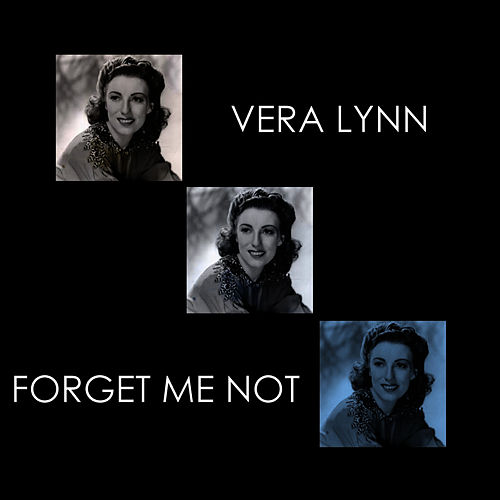 Forgot Me Not by Vera Lynn