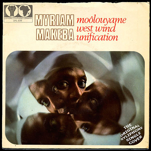 Moôlouyame / West Wind Unification by Miriam Makeba