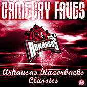 Play & Download Gameday Faves: Arkansas Razorbacks Classics by The University of Arkansas Razorbacks Marching Band | Napster