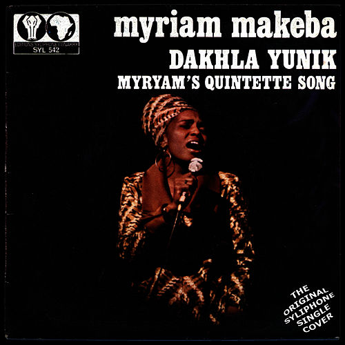 Play & Download Dakhla Yunik / Miriam's Quintette Song by Miriam Makeba | Napster