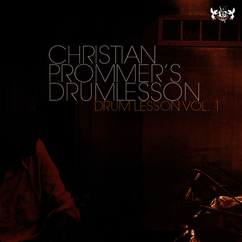 Drum Lesson Vol. 1 by Christian Prommer