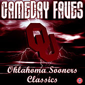Play & Download Gameday Faves: Oklahoma Sooners Classics by The University of Oklahoma Marching Band | Napster