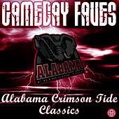 Play & Download Gameday Faves: Alabama Crimson Tide Classics by University of Alabama Million Dollar Band | Napster