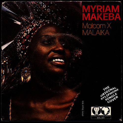 Play & Download Malcom X / Malaika by Miriam Makeba | Napster