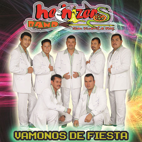 Play & Download Vamonos De Fiesta by Hechizeros Band | Napster