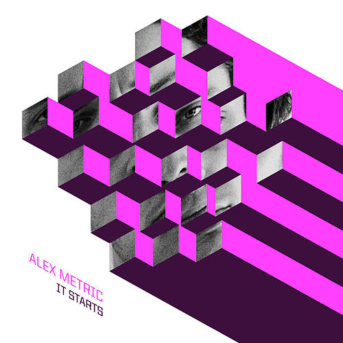 Play & Download It Starts by Alex Metric | Napster