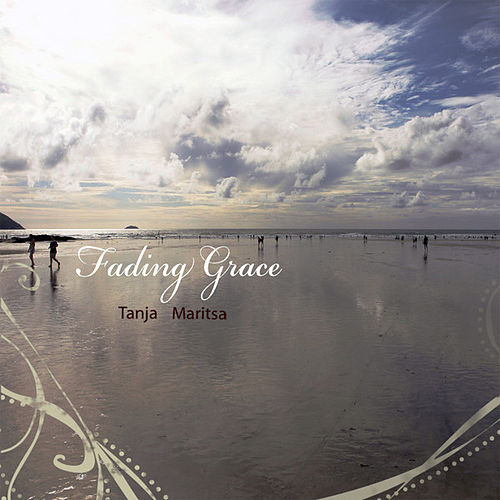 Play & Download Fading Grace by Tanja Maritsa | Napster