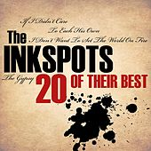 Play & Download 20 Of Their Best by The Ink Spots | Napster