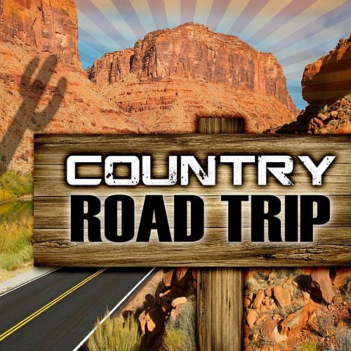 Play & Download Country Road Trip by Various Artists | Napster