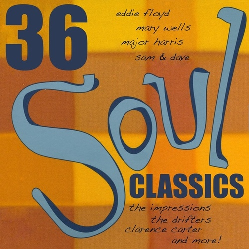 Play & Download 36 Soul Classics by Various Artists | Napster