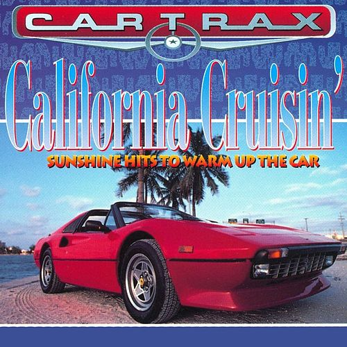 Play & Download Car Trax - California Cruisin' by Various Artists | Napster