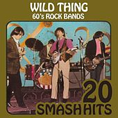 Play & Download 60's Rock Bands - Wild Thing by Various Artists | Napster
