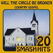 Country Gospel - Will The Circle Be Unbroken by Various Artists