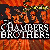 Sunshine by The Chambers Brothers