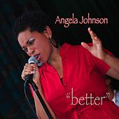 Better - Single by Angela Johnson