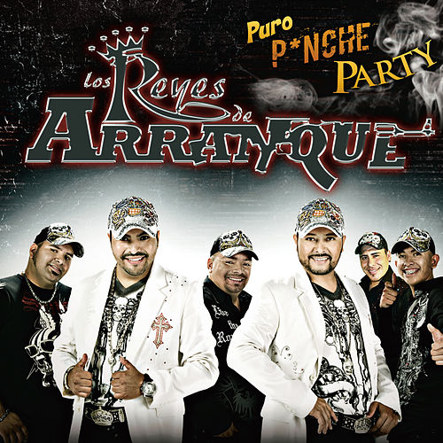 Play & Download Puro Pinche Party by Los Reyes De Arranque | Napster