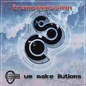 Play & Download We make ilutions by Trance Mission | Napster