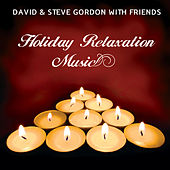 Play & Download Holiday Relaxation Music by Various Artists | Napster