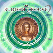 Buddha Groove 2 by Various Artists