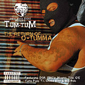 Play & Download The Return Of O-Tumma by Tum Tum | Napster