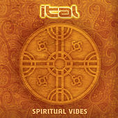 Play & Download Spiritual Vibes by Ital | Napster