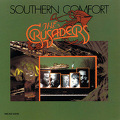 Play & Download Southern Comfort by The Crusaders | Napster