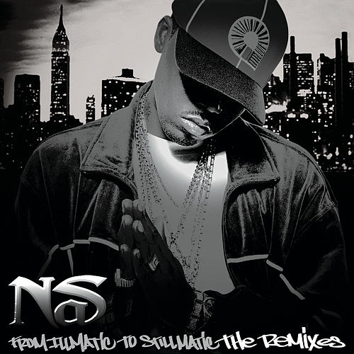 Play & Download From Illmatic To Stillmatic by Nas | Napster