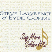 Play & Download Sing More Golden Hits by Steve Lawrence | Napster