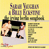 Play & Download The Irving Berlin Songbook by Sarah Vaughan | Napster