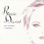 Play & Download Hay Amores Y Amores by Rocío Dúrcal | Napster