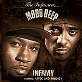 Play & Download Infamy by Mobb Deep | Napster