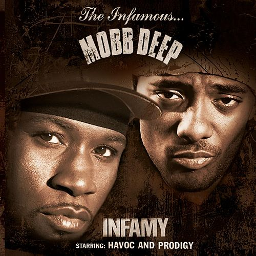 Infamy by Mobb Deep