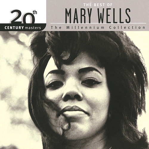 Play & Download 20th Century Masters: The Millennium Collection... by Mary Wells | Napster