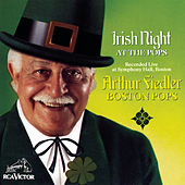 Irish Night At The Pops by Arthur Fiedler