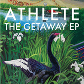 The Getaway EP by Athlete