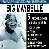 Play & Download Savoy Jazz Super - EP by Big Maybelle | Napster