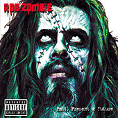 Play & Download Past, Present & Future by Rob Zombie | Napster