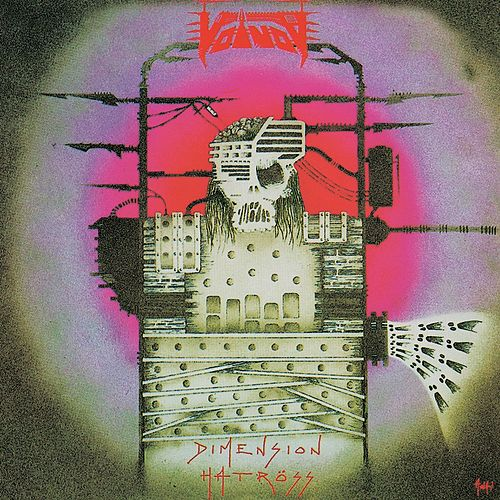 Play & Download Dimension Hatröss by Voivod | Napster