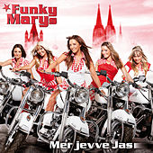 Play & Download Mer jevve Jas by Funky Marys | Napster