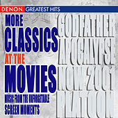 More Classics at the Movies by Various Artists