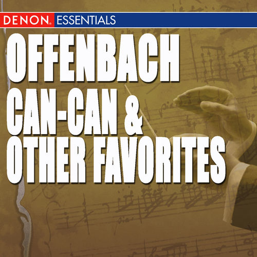 Offenbach: Can-Can & Other Favorites by Various Artists