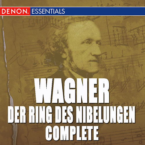 Play & Download Wagner: Der Ring Des Nibelungen - Complete by Grosses Symphonieorchster | Napster