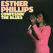 Play & Download Confessin' The Blues by Esther Phillips | Napster