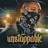 Unstoppable by Maino