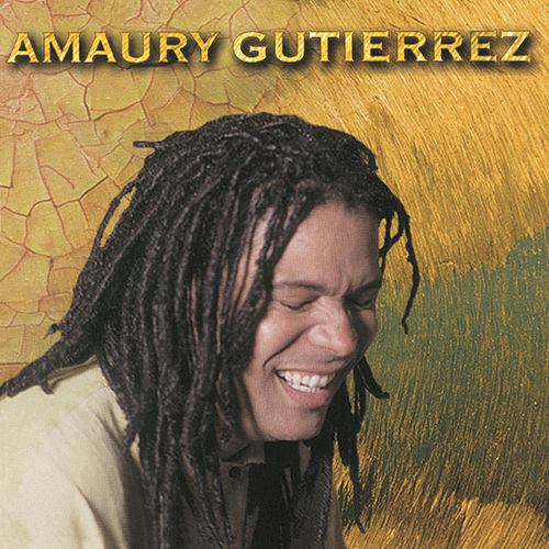 Play & Download Amaury Gutierrez by Amaury Gutierrez | Napster