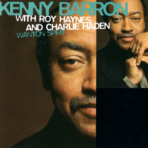 Wanton Spirit by Kenny Barron