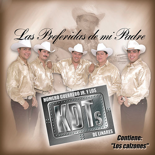 Play & Download Las Preferidas de Mi Padre by Homero Guerrero Jr. Y Los... | Napster