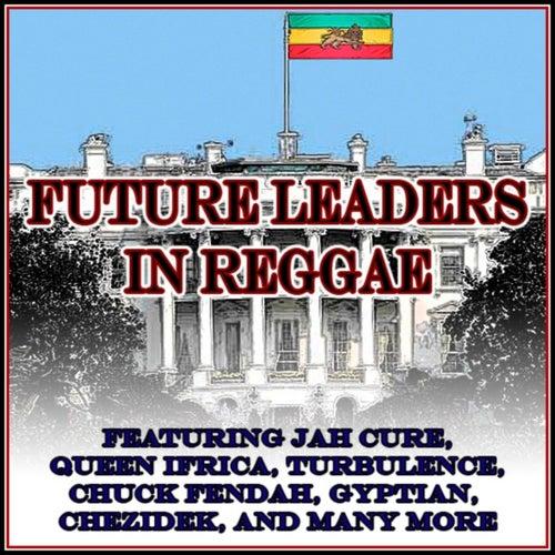 Future Leaders In Reggae by Various Artists